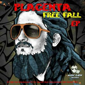 PLACENTA - Free Fall EP