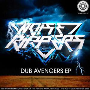 NOISERIPPERS - Dub Avengers EP