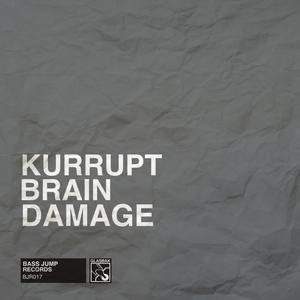 DJ KURRUPT - Brain Damage