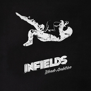 IN FIELDS - Blonde Ambition EP