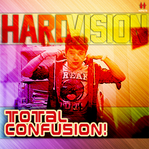 HARDVISION - Total Confusion