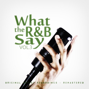 VARIOUS - What The R&B Say Vol 3