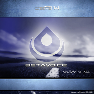 BETAVOICE - Nothing At All
