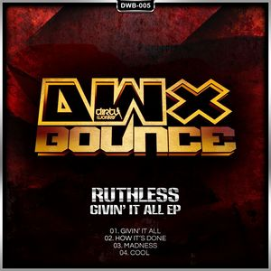 RUTHLESS - Givin' It All EP