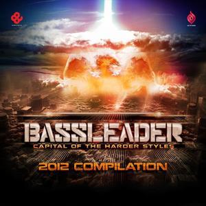 THA PLAYAH/EVIL ACTIVITIES/BESTIEN/DAVOODI/ISAAC/VARIOUS - Bassleader 2012 (unmixed tracks)