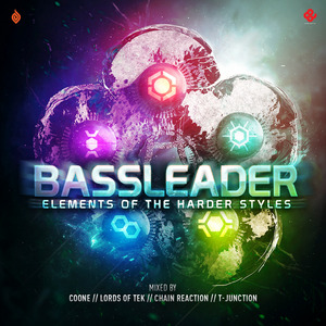 COONE/LORDS OF TEK/CHAIN REACTION/T JUNCTION/VARIOUS - Bassleader 2013 Elements