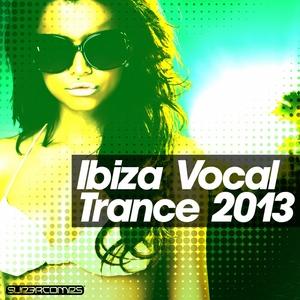 VARIOUS - Ibiza - Vocal Trance 2013