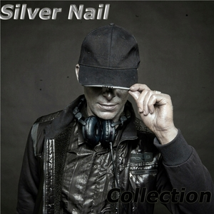 SILVER NAIL/DOUBLE DEEJAYS/HIPSTERS XXI CENTURY/ELECTRONICS DJs - Collection