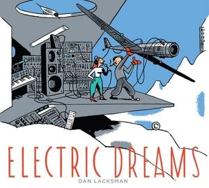 LACKSMAN, Dan - Electric Dreams
