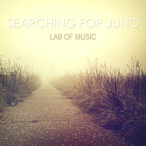 LAB OF MUSIC - Searching For Juno