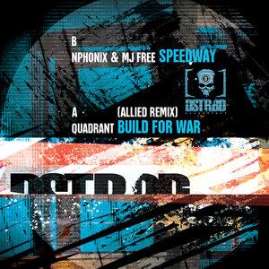 NPHONIX/MJ FREE/QUADRANT - Speedway/Build For War