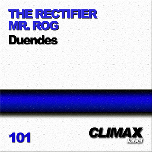 RECTIFIER, The/MR ROG - Duendes