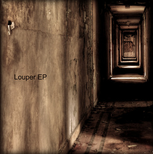 LOUPER - Louper EP