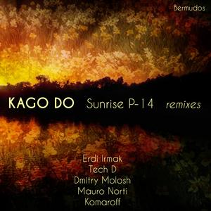 KAGO DO - Sunrise P-14 (remixes)