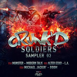 MUNSTER/ALTER ECKO/MICHAEL JACKIN - Crunk'd Soldiers Sampler 3