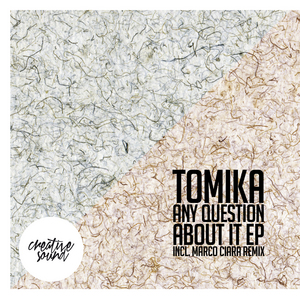 TOMIKA - Any Question About It