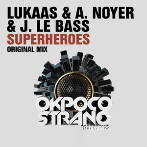 LUKAAS/A NOYER/J LE BASS - Superheroes