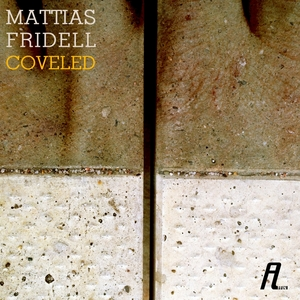 FRIDELL, Mattias - Coveled
