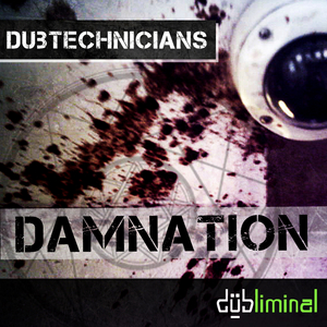 DUBTECHNICIANS - Damnation