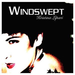 LIPARI, Kristina - Windswept - The Dance Remixes