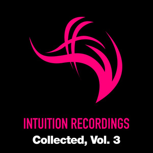 VARIOUS - Intuition Recordings Collected, Vol 3