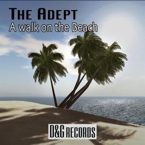 ADEPT, The - A Walk On The Beach