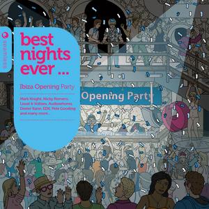 SOWTON, Ben/GRAHAM SAHARA/VARIOUS - Best Nights Ever - Ibiza Opening Party