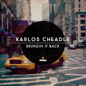 CHEADLE, Karlos - Bringin It Back