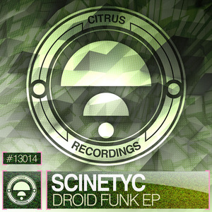 SCINETYC - Droid Funk EP