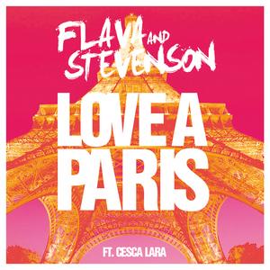 FLAVA/STEVENSON feat CESCA LARA - Love A Paris