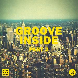 JAXS & SODA - Groove Inside Part 2