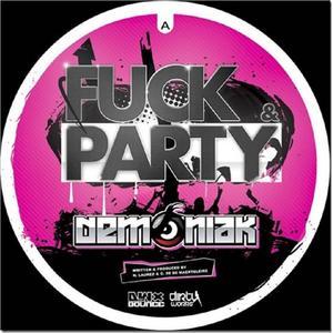 DEMONIAK - Fuck & Party