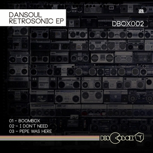 DANSOUL - Retrosonic EP