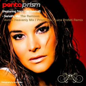 PENTAPRISM feat TRICIA LEE KELSHALL - Sensify Me (The Remixes)