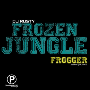 DJ RUSTY - Frozen Jungle/Frogger