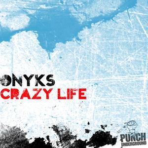 ONYKS - Crazy Life
