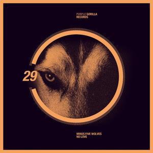 MINUS FIVE WOLVES - No Love EP