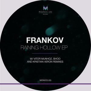 FRANKOV - Raining Hollow EP