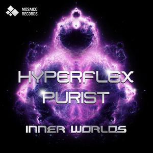 HYPERFLEX/PURIST - Inner Worlds