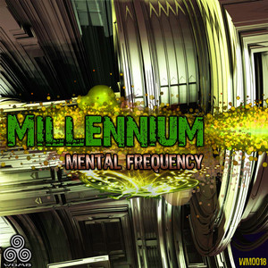 MILLENNIUM - Mental Frequency