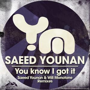YOUNAN, Saeed - You Know I Got It