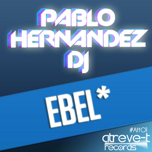 PABLO HERNANDEZ DJ - Ebel