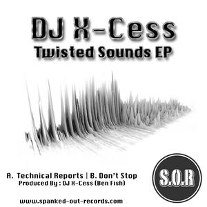 DJ X CESS - Twisted Sounds EP