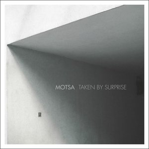 MOTSA - Taken By Surprise