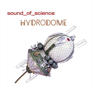 SOUND OF SCIENCE - Hydrodome (EP)