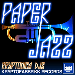 KRYPTONICADJS - Paper Jazz