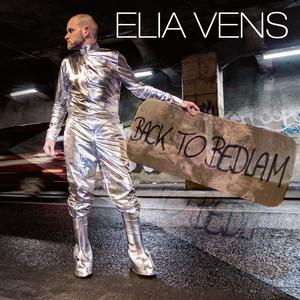 VENS, Elia - Back To Bedlam