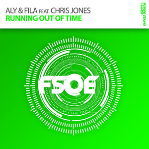 ALY & FILA feat CHRIS JONES - Running Out Of Time