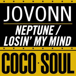JOVONN - Losin' My Mind / Neptune