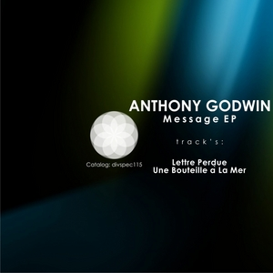 GODWIN, Anthony - Message EP